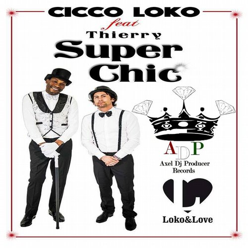 Cicco Loko - Super Chic (feat. Thierry) [BLV1765638]
